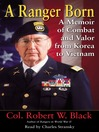 A Ranger Born (MP3): A Memoir of Combat and Valor from Korea to Vietnam